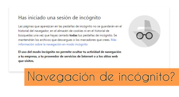 ilcanallarubens_E si a navegación de incógnito de Chrome non é tan de incógnito_2016