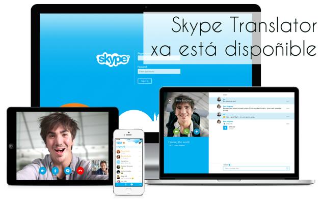 ilcanallarubens_Skype Translator xa está dispoñible para os Windows_2016