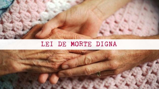 ilcanallarubens_lei-de-morte-digna_2016